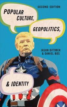 Popular Culture, Geopolitics, & Identity Cover