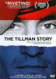 Go to record The Tillman story [videorecording]