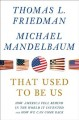 Go to record That used to be us: how America fell behind in the world i...