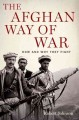 Go to record The Afghan way of war : how and why they fight