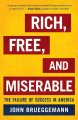Go to record Rich, free, and miserable : the failure of success in Amer...