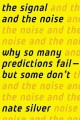 Go to record The signal and the noise : why so many predictions fail-- ...