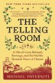 Go to record The telling room : a tale of love, betrayal, revenge, and ...
