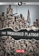 Go to record The wounded platoon [videorecording]