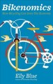 Go to record Bikenomics : how bicycling can save the economy
