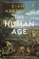 Go to record The human age : the world shaped by us