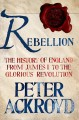 Go to record Rebellion : the history of England, from James I to the Gl...