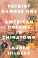 Go to record Patriot number one : American dreams in Chinatown