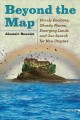 Go to record Beyond the map : unruly enclaves, ghostly places, emerging...
