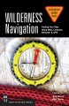 Go to record Wilderness navigation : finding your way using map, compas...