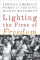 Go to record Lighting the fires of freedom : African American women in ...