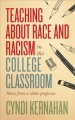 Go to record Teaching about race and racism in the college classroom : ...