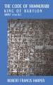 Go to record The Code of Hammurabi, King of Babylon : about 2250 B.C. :...