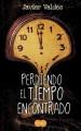 Go to record Perdiendo el tiempo encontrado