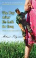 Go to record The day after he left for Iraq : a story of love, family &...